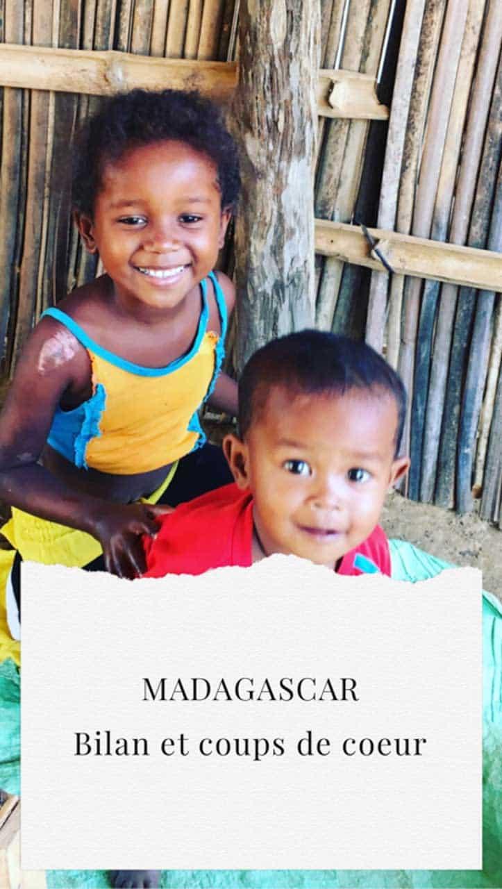 Madagascar bilan et coups de cœur