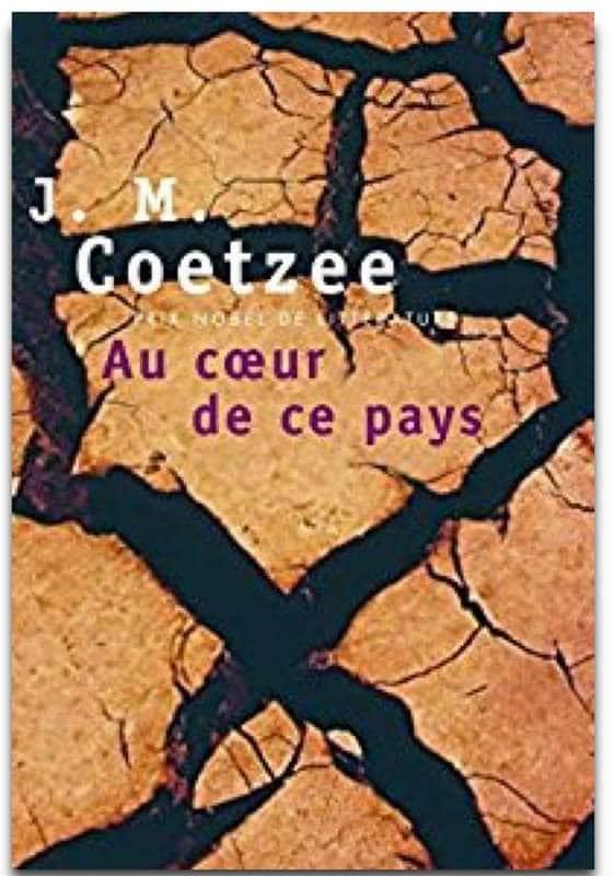 Au coeur de ce pays de Coetzee