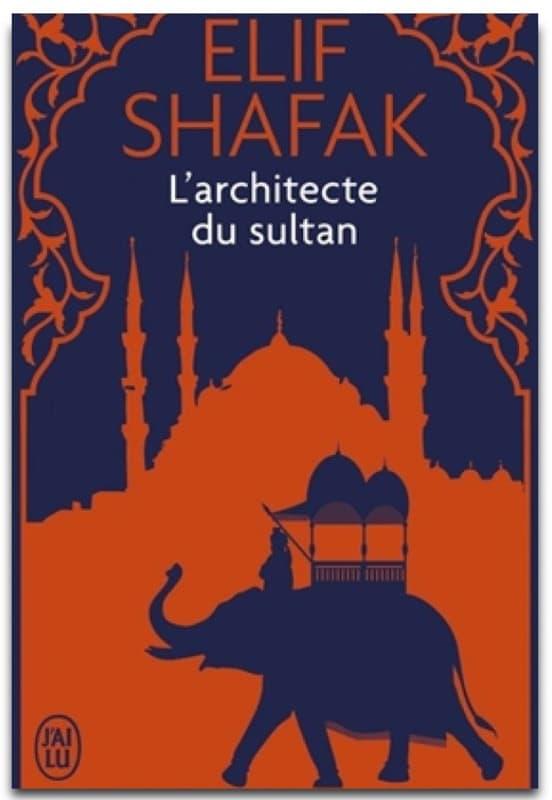 L'architecte du sultan d'Elie Shafak
